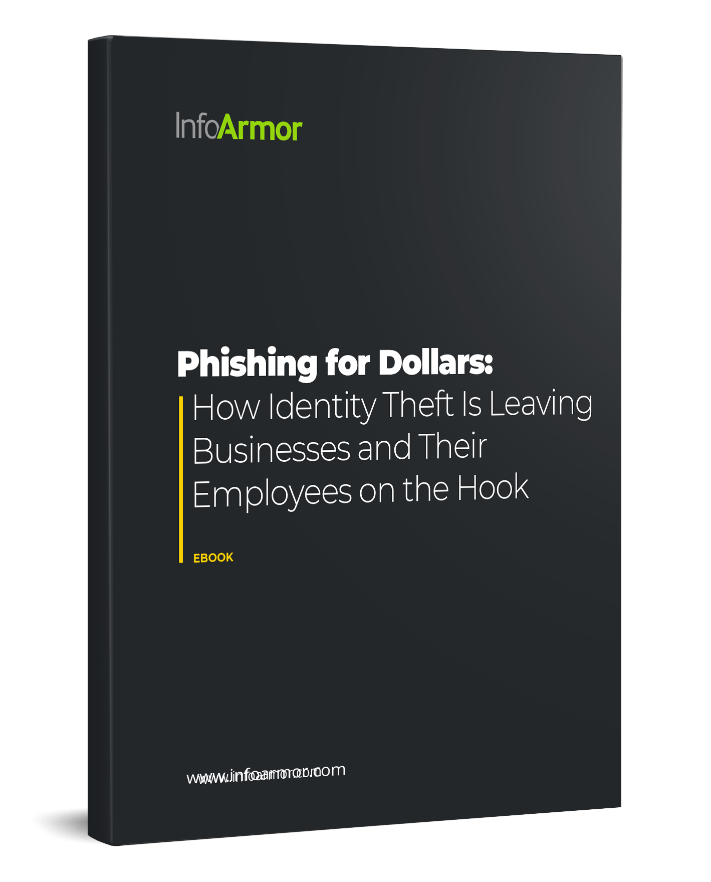 Phishing for Dollars: How Identity Theft Is Leaving Businesses and Employees on the Hook